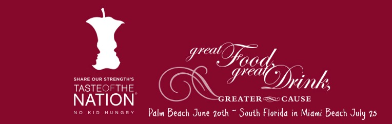 Join us on June 20th for Taste of the Nation Palm Beach