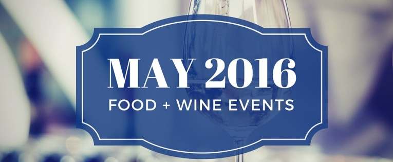 Food & Wine Events in May