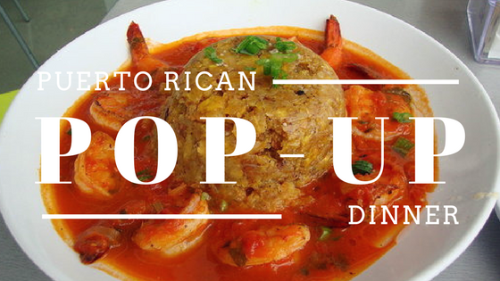 puerto rican pop-up dinner