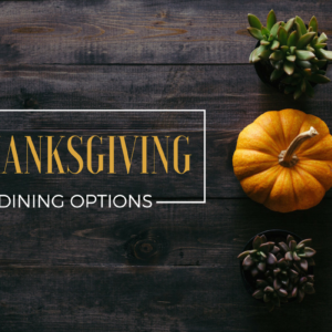 thanksgiving dining options